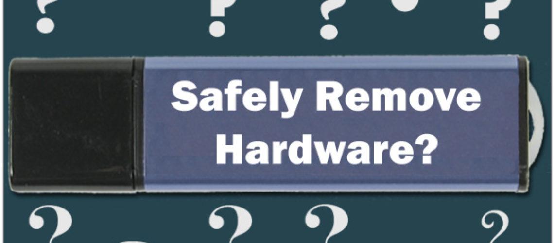 Veilig & Gemakkelijke verwijdering van apparaten van de PC